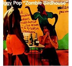 Iggy Pop – Zombie Birdhouse - LP/Vinile