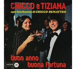 Chicco E Tiziana Con L'Orchestra Di Chicco Dematteo – Buon Anno Buona Fortuna