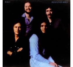 Poco – Head Over Heels - LP/Vinile