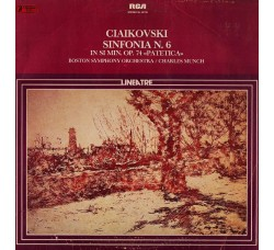 "Ciaikovski/ Boston Symphony Orchestra / Charles Munch ‎– Sinfonia N.6 In Si Min. Op.74 ""Patetica"""