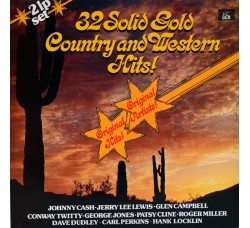 Artisti Vari - 32 Solid Gold Country And Western Hiits! *