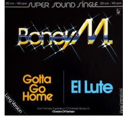 Boney M. – Gotta Go Home / El Lute