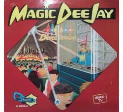 Artisti vari - Magic Dee Jay - LP/Vinile