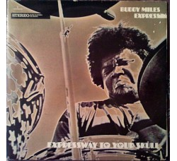 Buddy Miles Express ‎– Expressway To Your Skull