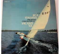 Artisti Vari - La RCA Italiana Presenta I Dischi Per Le Vacanze '64 - LP/Vinile