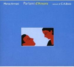 Marco Armani, canzoni di C.A. Bixio - Parlami d'amore