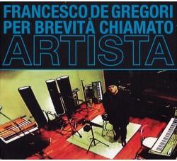 Francesco De Gregori – Per Brevità Chiamato Artista
