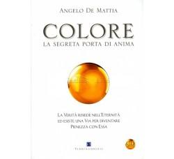 COLORE La segreta porta di anima - Angelo De Mattia