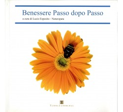 Benessere passo dopo passo - Lucio Esposito - Terresommerse