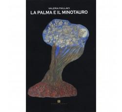 LA PALMA E IL MINOTAURO - Valeria Faillaci