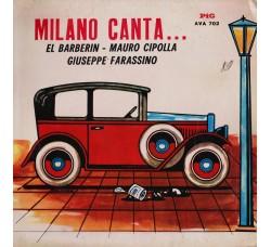 El Barberin - Mauro Cipolla - Giuseppe Farassino – Milano Canta - LP/Vinile