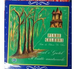 Fiabe Celebri lette da Vittorio De Sica - Hansel e Gretel, Il brutto anatroccolo - LP/Vinile