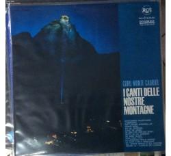 Coro Monte Cauriol - I canti delle nostre montagne  - LP/Vinile