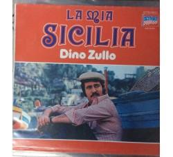 Dino Zullo - La mia Sicilia - LP/Vinile