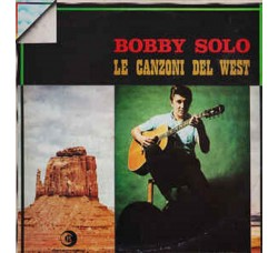 Bobby Solo – Le Canzoni Del West - LP/Vinile