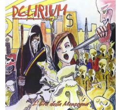 Delirium – L'Era Della Menzogna - LP/Vinile Limited  200 Copie -