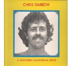 Chris Darrow – A Southern California Drive - LP/Vinile