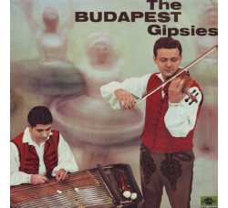 Gipsy Band Of The Budapest Dance Ensemble ‎– The Budapest Gipsies - LP/Vinile
