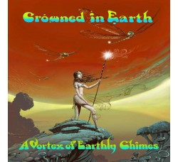 Crowned In Earth ‎– A Vortex Of Earthly Chimes -LP/Vinile