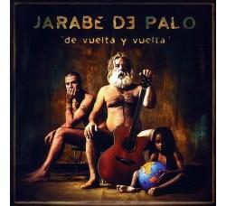 """Jarabe De Palo – """"De Vuelta Y Vuelta"""""""