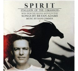 Hans Zimmer / Bryan Adams ‎– Spirit: Stallion Of The Cimarron (Music From The Original Motion Picture)