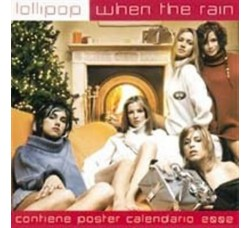 Lollipop ‎– When The Rain