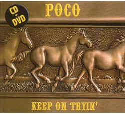 Poco – Keep On Tryin' - CD/Audio