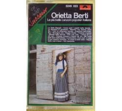 Orietta Berti – Le più belle Canzoni popolari Italiane - MC