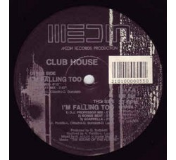 "Club House ‎– I'm Falling Too - 12"" Singles"
