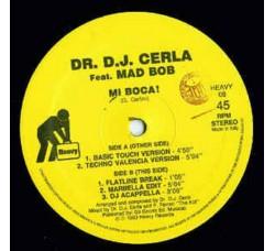 "Dr. DJ Cerla – Mi Boca - 12"" Singles"