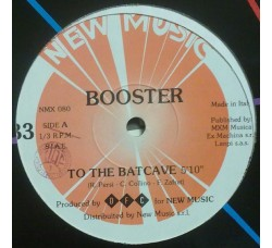 "Booster ‎– To The Batcave - 12"" Singles"