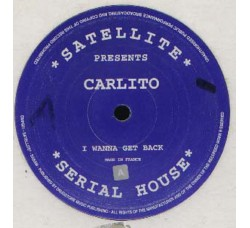 "Carlito ‎– Crystal Palace / I Wanna Get Back - 12"" Singles"