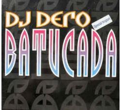 """DJ Dero – Batucada - 12"""" Singles"""