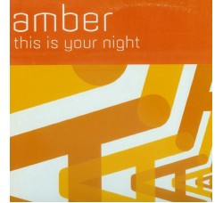 """Amber – This Is Your Night  – Desire - 12"""" Singles"""