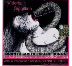 Vittoria Siggillino - Quanto costa essere Donna