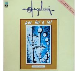 Angeleri – Per Lui E Lei - Vinile 1° Stampa 1974