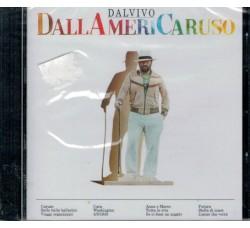 Lucio Dalla – DallAmeriCaruso (CD)