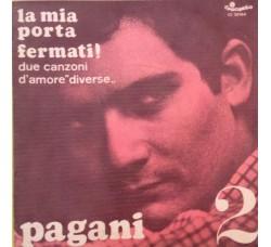 Herbert Pagani la mia porta - Vinile 45 giri