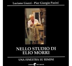 Luciano Liuzzi Nello studio di Elio Morri - Una finestra su Rimini