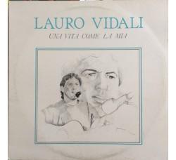 Lauro Vidali – Una Vita Come La Mia - LP/Vinile