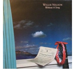 Willie Nelson ‎– Without A Song - LP/Vinile