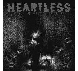 Heartless ‎– Hell Is Other People - LP/Vinile