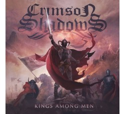 Crimson Shadows  Kings Among Men - 2 LP/Vinile Limited