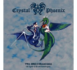Crystal Phoenix  The Legend Of The Two Stonedragons - LP BWR-063