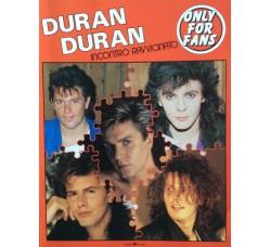 Duran Duran - Incontro Ravvicinato - Only for Fans