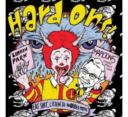 Hard-Ons ‎– Eat Shit, Listen To Horrible Music - LP/Vinile