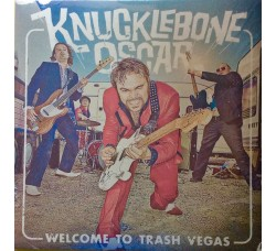 Knucklebone Oscar ‎– Welcome To Trash Vegas