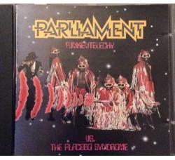 Parliament – Funkentelechy Vs. The Placebo Syndrome (CD)