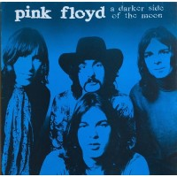Pink Floyd ‎– A Darker Side Of The Moon