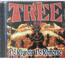 Tree (3) ‎– No Regrets No Remorse - Cd Mai Usato